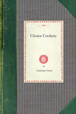 Choice Cookery - Cooking in America (Paperback)
