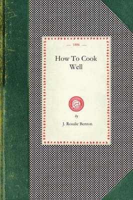 How to Cook Well - Cooking in America (Paperback)