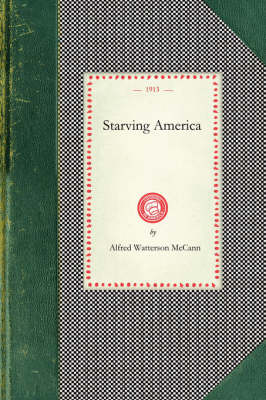 Starving America - Cooking in America (Paperback)