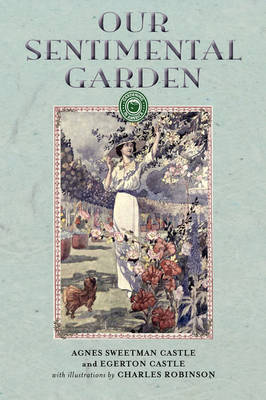 Our Sentimental Garden - Gardening in America (Paperback)
