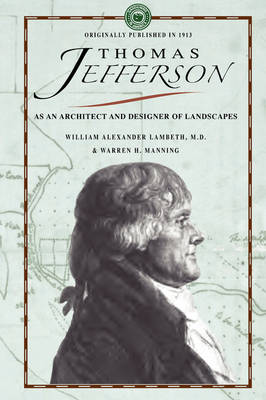 Thomas Jefferson as an Architect - Gardening in America (Paperback)