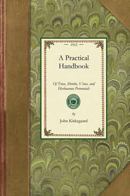 Practical Handbook of Trees, Shrubs, - Gardening in America (Paperback)