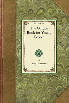 Garden Book for Young People - Gardening in America (Paperback)