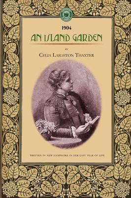 An Island Garden - Gardening in America (Paperback)