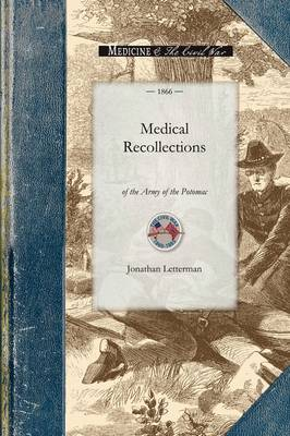 Medical Recollections of the Army of the - Civil War (Paperback)