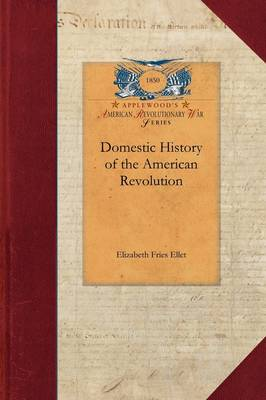Domestic History of the American Revolut - Papers of George Washington: Revolutionary War (Paperback)