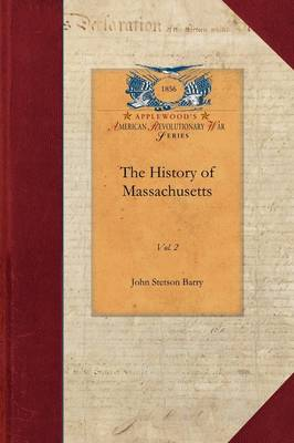 The History of Massachusetts V2: Vol. 2 - Papers of George Washington: Revolutionary War (Paperback)