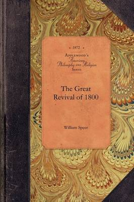 The Great Revival of 1800 - American Philosophy and Religion (Paperback)
