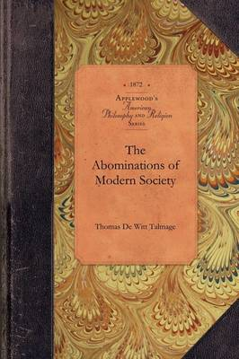 Abominations of Modern Society - Amer Philosophy, Religion (Paperback)