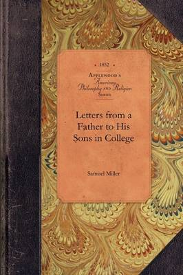 Letters from a Father to Sons in College - American Philosophy and Religion (Paperback)