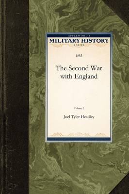 Second War with England Vol. 2 - Military History (Applewood) (Paperback)