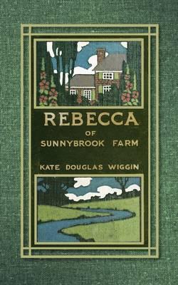 Rebecca of Sunnybrook Farm (Paperback)
