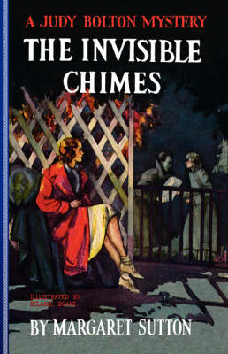 The Invisible Chimes - Judy Bolton Mysteries (Paperback) 03 (Paperback)