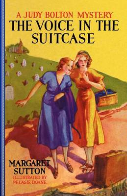 Voice in the Suitcase #8 - Judy Bolton Mysteries (Paperback) (Paperback)
