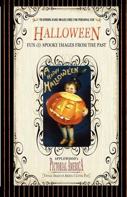 Halloween (PIC Am-Old): Vintage Images of America's Living Past - Pictorial America (Paperback)