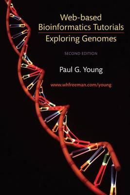 Exploring Genomes: Web-based Bioinformatics Tutorials (Paperback)