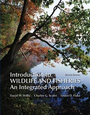 Introduction to Wildlife and Fisheries: An Integrated Approach (Paperback)