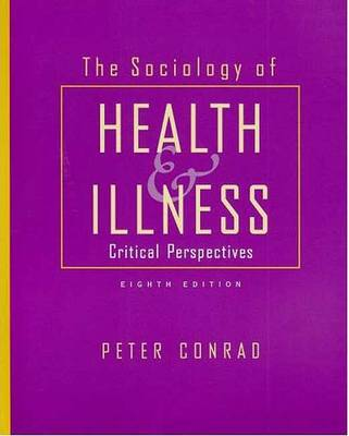 The Sociology of Health & Illness: Critical Perspectives (Paperback)