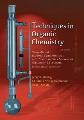 Techniques in Organic Chemistry (Hardback)