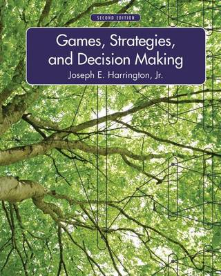 Games, Strategies, and Decision Making (Hardback)