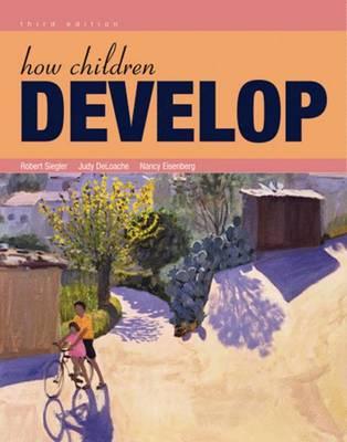 How Children Develop: International Edition (Paperback)