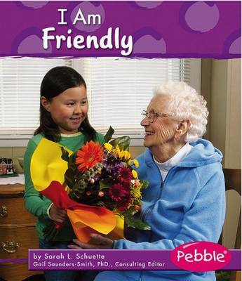 I am Friendly - Character Values (Paperback)