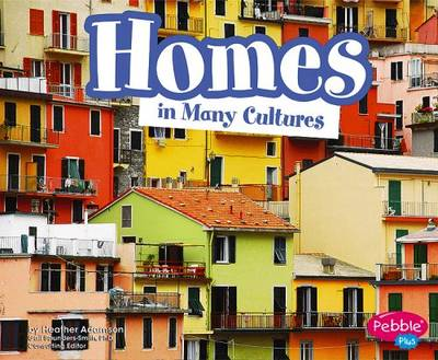 Homes in Many Cultures - Life Around the World (Paperback)
