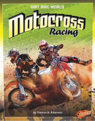 Motocross Racing - Dirt Bike World (Paperback)