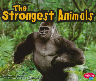 The Strongest Animals - Extreme Animals (Paperback)