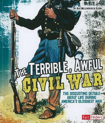 Terrible, Awful Civil War - Disgusting History (Paperback)