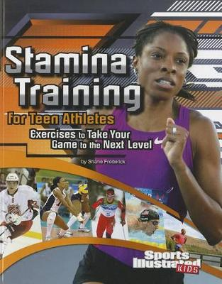 Stamina Training for Teen Athletes - Speed Training for Teen Athletes (Paperback)