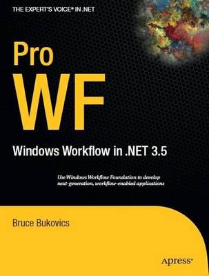 Pro WF: Windows Workflow in NET 3.5 (Paperback)