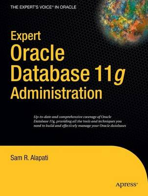 Expert Oracle Database 11g Administration (Paperback)