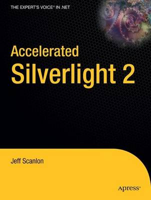 Accelerated Silverlight 2 (Paperback)