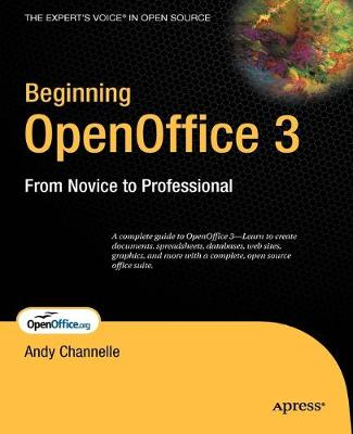 Beginning OpenOffice 3: From Novice to Professional (Paperback)
