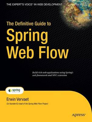The Definitive Guide to Spring Web Flow (Paperback)
