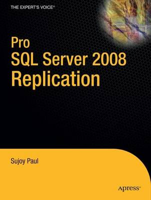 Pro SQL Server 2008 Replication (Paperback)