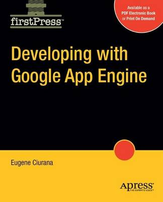 Developing with Google App Engine (Paperback)