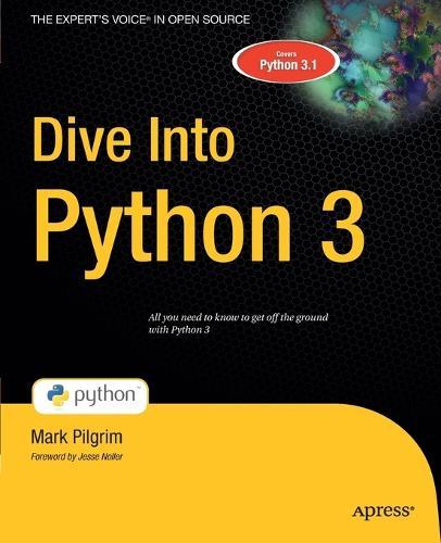 Dive Into Python 3 (Paperback)