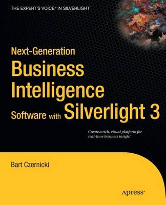 Next-Generation Business Intelligence Software with Silverlight 3 (Paperback)