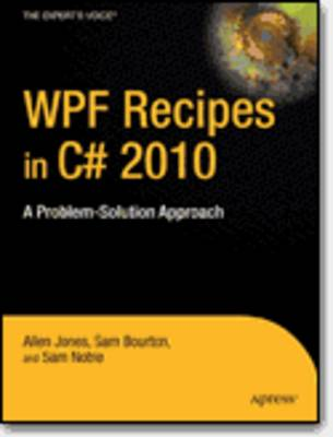 WPF Recipes in C# 2010: A Problem-solution Approach (Paperback)