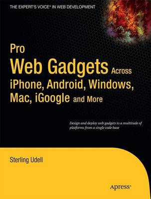Pro Web Gadgets for Mobile and Desktop (Paperback)