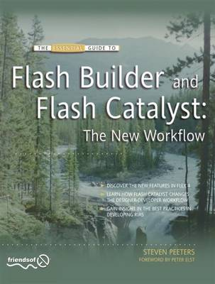 Flash Builder and Flash Catalyst: The New Workflow (Paperback)
