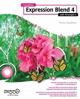 Foundation Expression Blend 4 with Silverlight (Paperback)