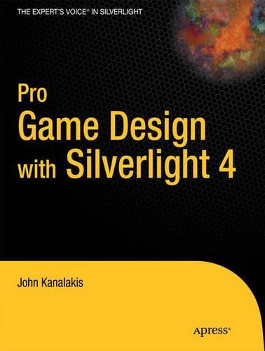 Pro Game Design with Silverlight 4 (Paperback)