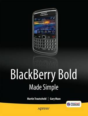 BlackBerry Bold Made Simple: For the BlackBerry Bold 9700 Series (Paperback)