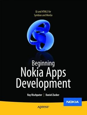 Beginning Nokia Apps Development: Qt and HTML5 for Symbian and MeeGo (Paperback)
