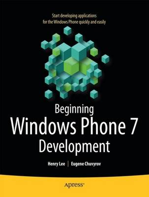 Beginning Windows Phone 7 Development (Paperback)