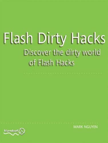Flash Dirty Hacks (Paperback)
