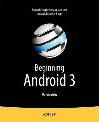 Beginning Android 3 (Paperback)